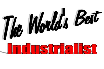 The World's Best Industrialist