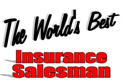 The World's Best Insurance Salesman