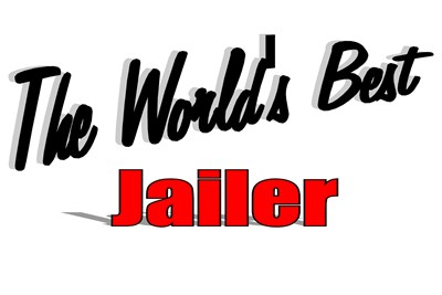The World's Best Jailer