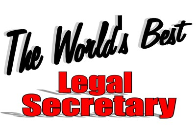 The World's Best Legal Secretary