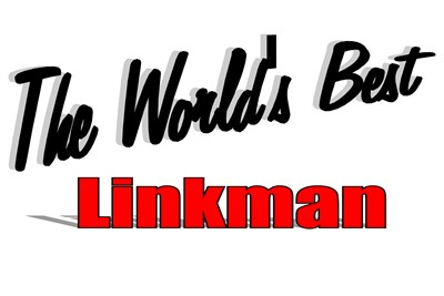 The World's Best Linkman