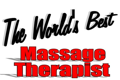 The World's Best Massage Therapist