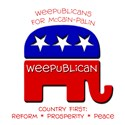 Weepublicans for McCain - Palin Country First