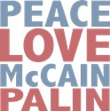 Peace Love McCain Palin T-shirts and Gifts