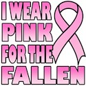 I Wear Pink for the Fallen Pink Ribbon T-Shirts