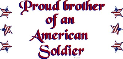 Proud Brother/Soldier