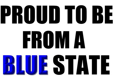 Proud to be from a blue state.