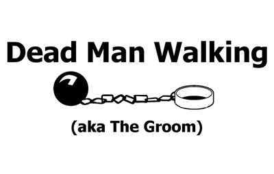 Dead Man Walking (aka The Groom)