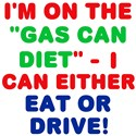 We Are ALL on the Gas Can Diet!