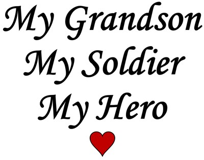 My Grandson, My Soldier, My Hero