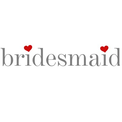 Gray Text Bridesmaid