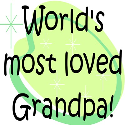 WORLD'S MOST LOVED GRANDPA