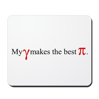 My Gamma's Pi Mousepad | Gifts For A Geek | Geek T-Shirts