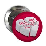 'All My Love' Broken Heart button