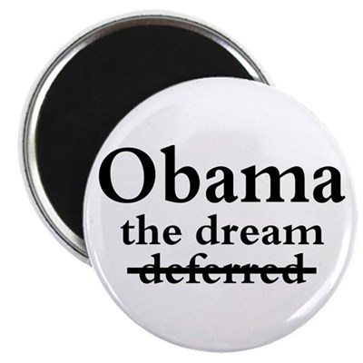 Obama: The Dream Not Deferred