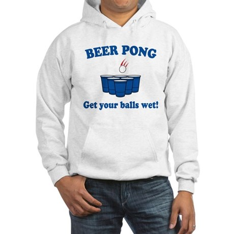 Beer Pong balls wet Hooded Sweatshirt