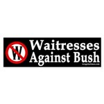 Waitresses Against Bush (Bumper Sticker)
