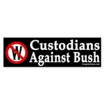 Custodians Against Bush Bumper Sticker