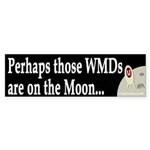 Perhaps those WMDs are on the Moon...