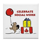 Celebrate Social Work coaster for Canadian Social Workers