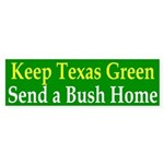 Keep Texas Green: Send a Bush Home