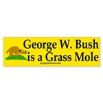 George W. Bush is a Grass Mole (sticker)