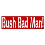 Bush Bad Man Red Bumper Sticker