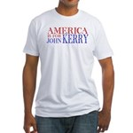 America is for John Kerry Fitted T-Shirt