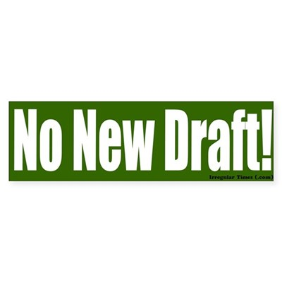 Green No New Draft Bumper Sticker