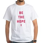 Be The Hope White T-Shirt