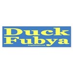Duck Fubya (Bumper Sticker)