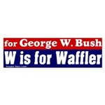 W is for Waffler Bumper Sticker