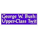 George W. Bush: Upper-Class Twit (sticker)
