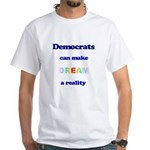 Dream Act White T-Shirt