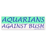 Aquarians Against Bush Sticker (Bumper)