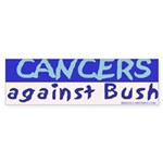 Cancers Against Bush Sticker (Bumper)