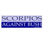 Scorpios Against Bush Sticker (Bumper)