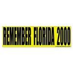Remember Florida Sticker (Bumper)
