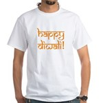 happy diwali White T-Shirt