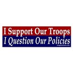 Support Troops, Question Policies (sticker)