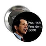 Dennis Kucinich President 2008 Button
