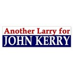 Another Larry for John Kerry (sticker)