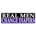 Real Men Change Diapers (bumper sticker)