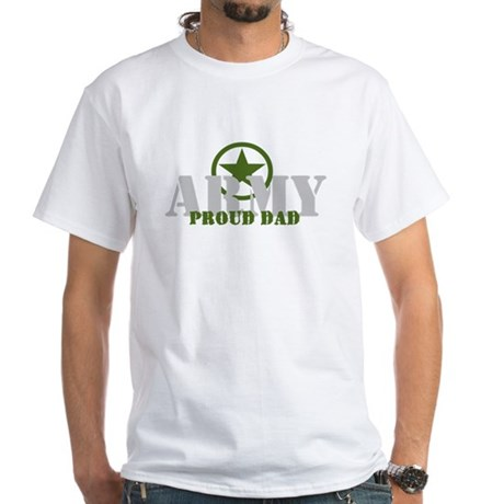 Proud Army Dad White T-Shirt