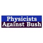 Physicists Against Bush (bumper sticker)