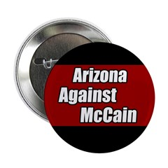 10 Arizona Against McCain Buttons