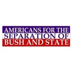 The Separation of Bush and State
