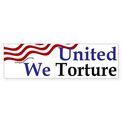 United We Torture (bumper sticker)
