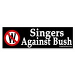 Singers Against Bush (bumper sticker)