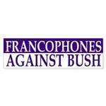 Francophones Against Bush (sticker)